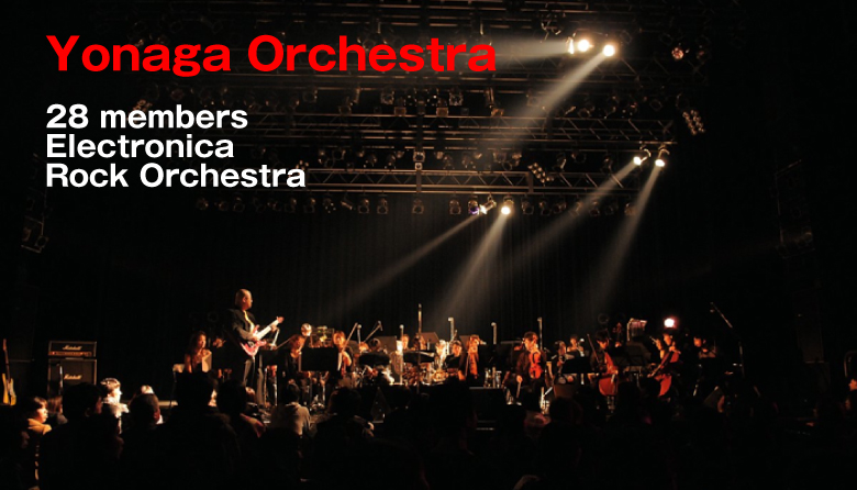 Yonaga Orchestra 28 members Electronica Rock Orchestra